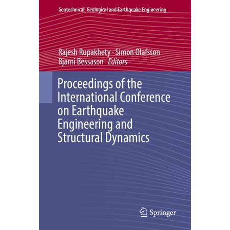 Proceedings of the International Conference on Earthquake Engineering and Structural Dynamics - (Earthquake Engineering And Structural Dynamics Paper Format)
