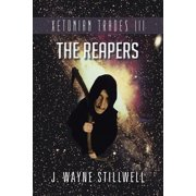Xetonian Trades III : The Reapers