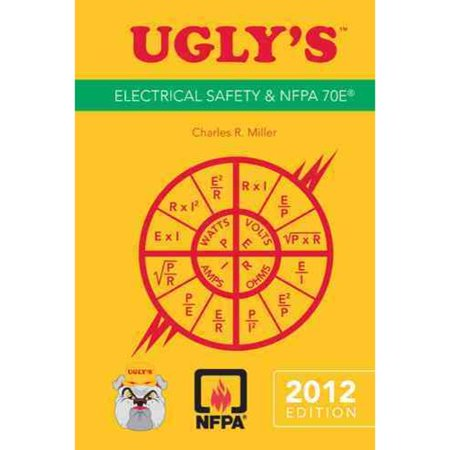 Ugly's Electrical Safety and NFPA 70E: 2012 Edition