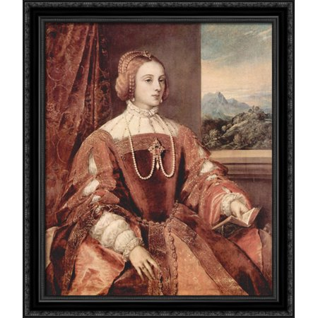 - Portrait of Isabella of Portugal, wife of Holy Roman Emperor Charles V 28x34 Large Black Ornate Wood Framed Canvas Art by Titian