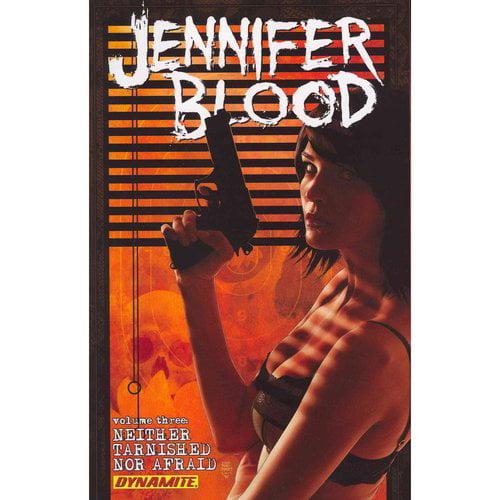 Jennifer Blood 3: Neither Tarnished Nor Afraid