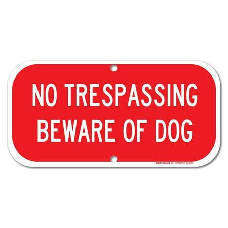 No Trespassing - Beware Of Dog Sign, 6