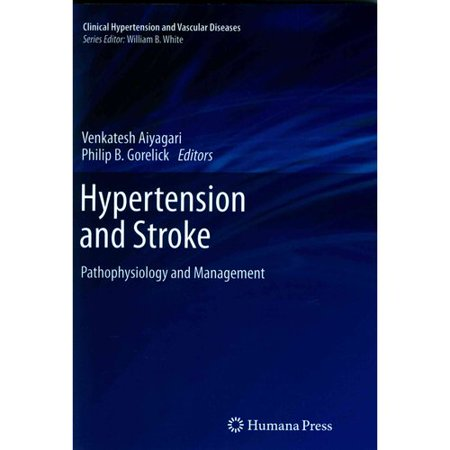 Hypertension And Stroke  Pathophysiology And Management