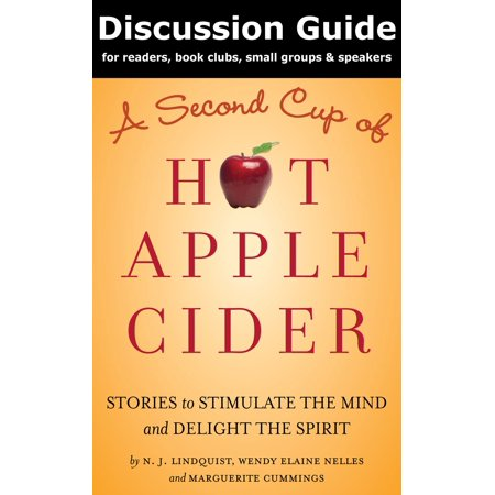 Discussion Guide for A Second Cup of Hot Apple Cider -