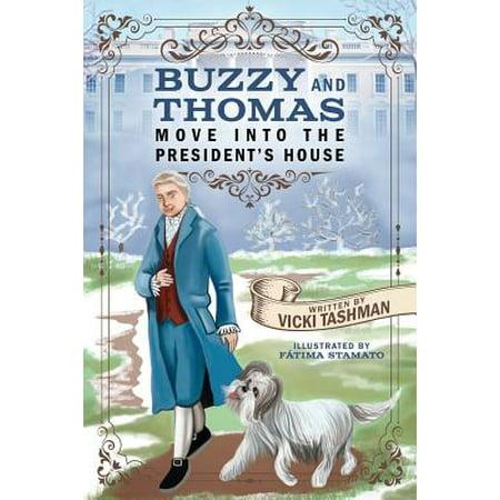 Buzzy and Thomas Move Into the President's House (Buzzy Bear)
