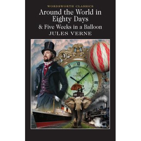 Around the World in 80 Days / Five Weeks in a