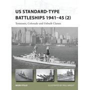 New Vanguard: Us Standard-Type Battleships 1941-45 (2) : Tennessee, Colorado and Unbuilt Classes (Series #229) (Paperback)