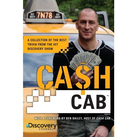 Cash Cab : A Collection of the Best Trivia from the Hit Discovery (Best Version Of Trivial Pursuit)