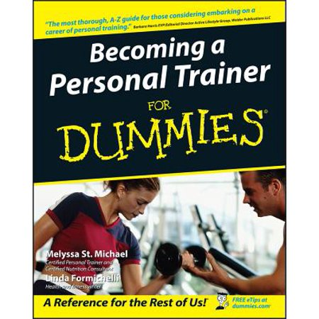 Becoming a Personal Trainer for Dummies (Writing A Review For A Personal Trainer)