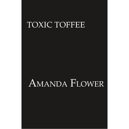 Toxic Toffee (New Toffee)