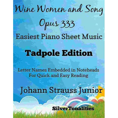 Wine Women and Song Opus 333 Easiest Piano Sheet Music Tadpole Edition - eBook](Halloween Song Notes For Piano)