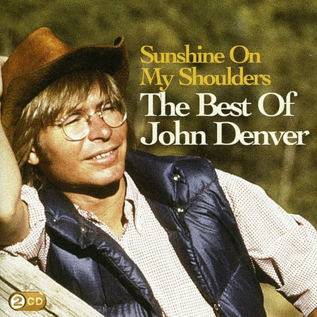 Sunshine On My Shoulders: The Best Of (CD)