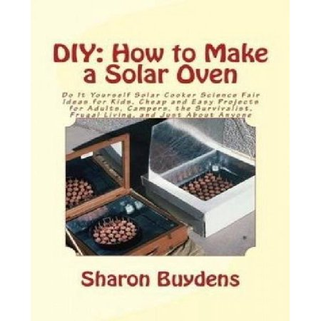 Diy how to make a solar oven do it yourself solar for How to build a solar oven for kids