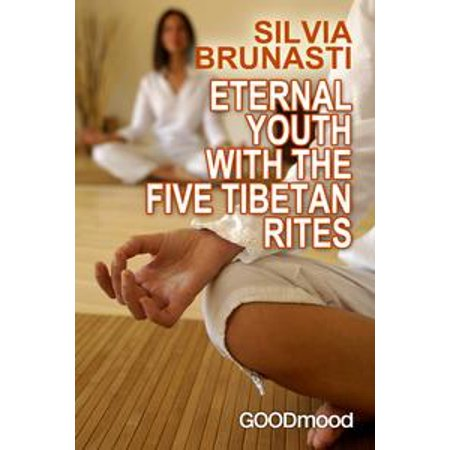Eternal youth with the five tibetan rites - eBook