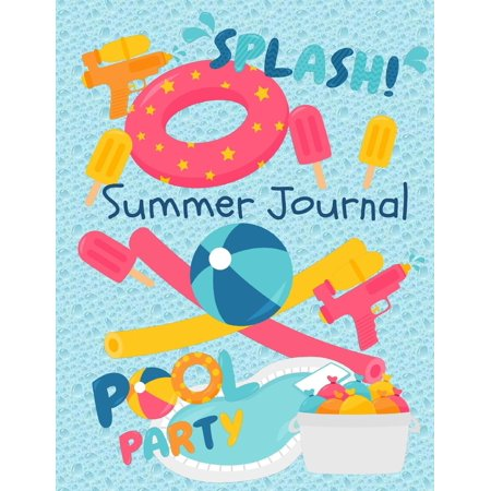 Summer Journal: Summer Journal for Kids: Vacation and Travel Journal: Summer Journal for Kids with Prompts: Summer Journal for Boys, Girls, Tweens, Teens (Paperback) - Movies For Tweens