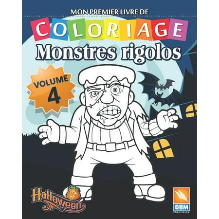 Coloriages Monstres Halloween (Monstres Rigolos: Monstres Rigolos - Volume 4: Livre de Coloriage Pour les Enfants - 25 Dessins à colorier)