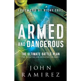 Armed And Dangerous The Ultimate Battle Plan Fo