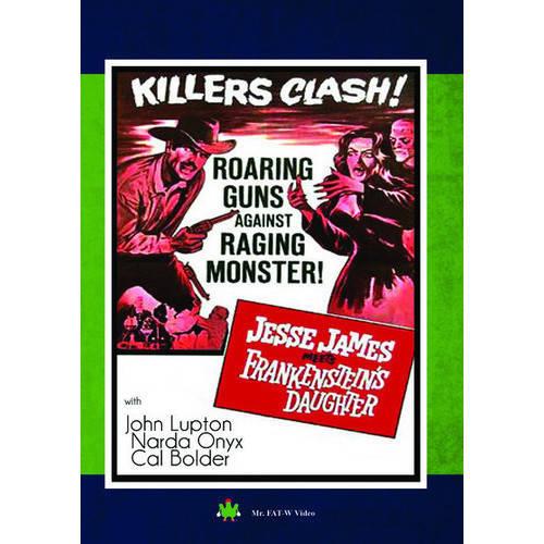 Jesse James Meets Frankenstein's Daughter by