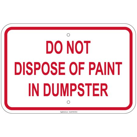 Reflective Hvy Gauge Do Not Dispose Of Paint In Dumpster 12
