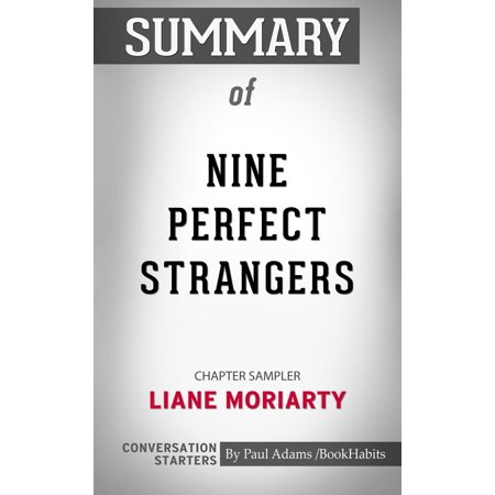 Summary of Nine Perfect Strangers: Chapter Sampler - (The Remains Of The Day Chapter Summary)
