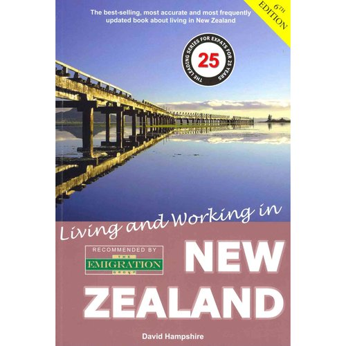 Living & Working in New Zealand: A Survival Handbook
