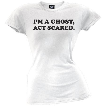 Halloween I'm a Ghost, Act Scared Juniors T-Shirt (Halloween Scare Attractions)