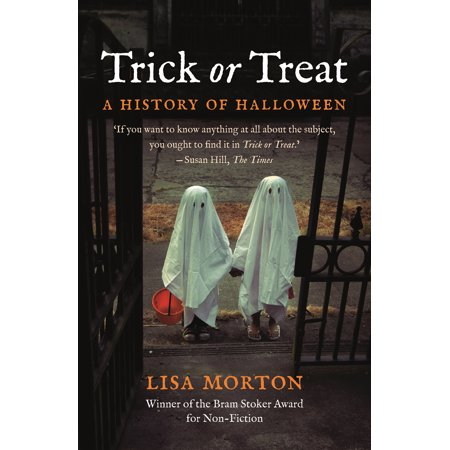 History Of Halloween For Middle School (Trick or Treat : A History of)