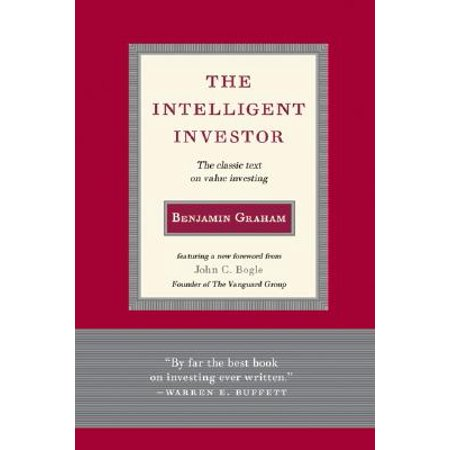 Intelligent Investor : The Classic Text on Value (The Independent Adviser For Vanguard Investors Reviews)
