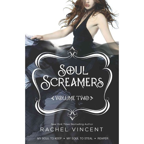 Soul Screamers: My Soul to Keep / My Soul to Steal / Reaper