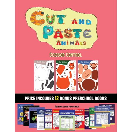 Scissor Control (Cut and Paste Animals) : 20 full-color kindergarten cut and paste activity sheets designed to develop scissor skills in preschool children. The price of this book includes 12 printable PDF kindergarten workbooks](Printable Preschool Halloween Story)