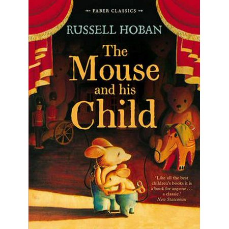 The Mouse and His Child (Faber Children