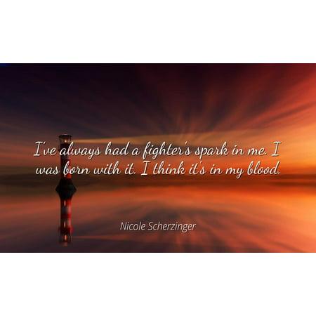 Nicole Scherzinger Famous Quotes Laminated Poster Print 24x20 I