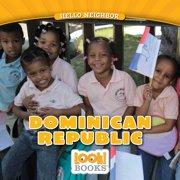 Hello Neighbor (Look! Books (Tm)): Dominican Republic (Paperback)