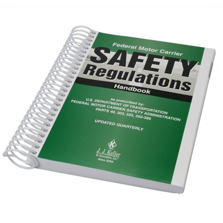 Federal Motor Carrier Safety Regulations (FMCSR) Handbook