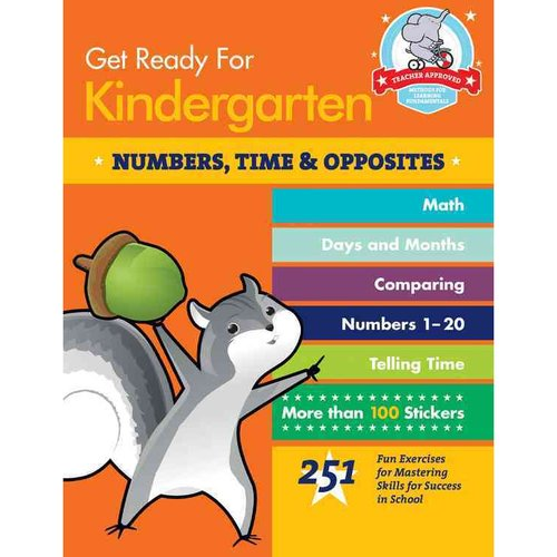 Get Ready for Kindergarten: Numbers, Time & Opposites