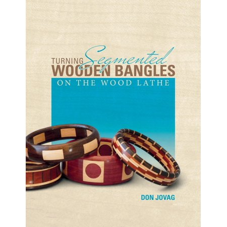 Turning Segmented Wooden Bangles on the Wood Lathe - Wooden Bangles