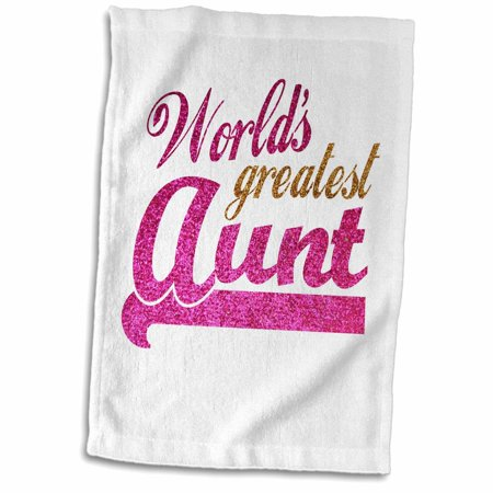 3dRose Worlds Greatest Aunt - Best Auntie ever - pink and gold text - faux sparkles - matte glitter-look - Towel, 15 by