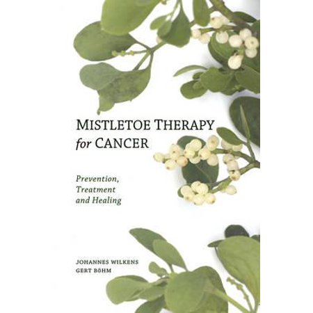 Mistletoe Therapy for Cancer (Best Frankincense For Cancer)