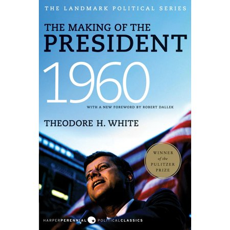 The Making of the President 1960 - eBook (1960 The Making Of The President Game)