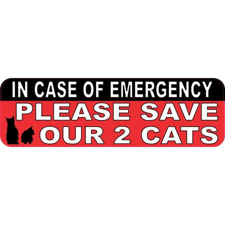 10in x 3in In Case Of Emergency Please Save Our 2 Cats Sticker House Sign