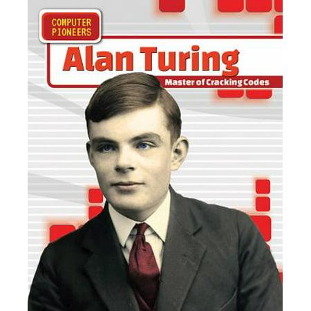 Alan Turing  Master Of Cracking Codes
