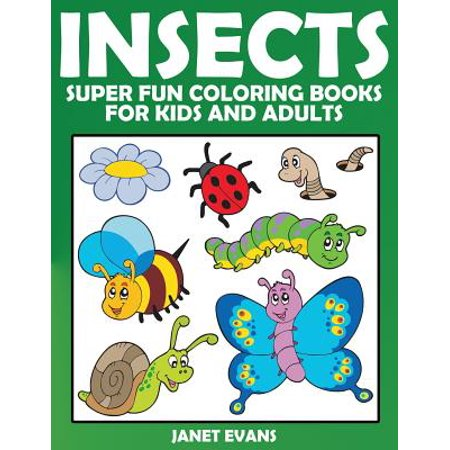 Insects : Super Fun Coloring Books for Kids and Adults](Books For Adults)