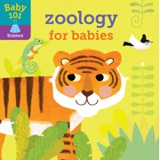 Baby 101: Zoology for Babies (Board Book)