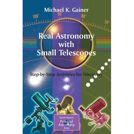 Real Astronomy With Small Telescopes  Step By Step Activities For Discovery