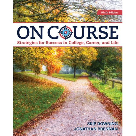 On Course : Strategies for Creating Success in College, Career, and (Life Centered Career Education A Competency Based Approach)