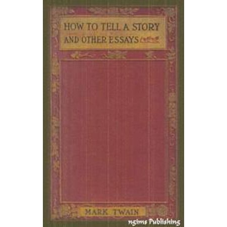 A Halloween Story Essay (How to Tell a Story and Other Essays (Illustrated + Audiobook Download Link + Active TOC) -)