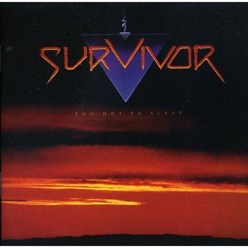 Survivor - Too Hot to Sleep [CD]