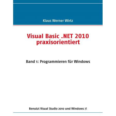 Visual Basic .NET 2010 praxisorientiert - eBook