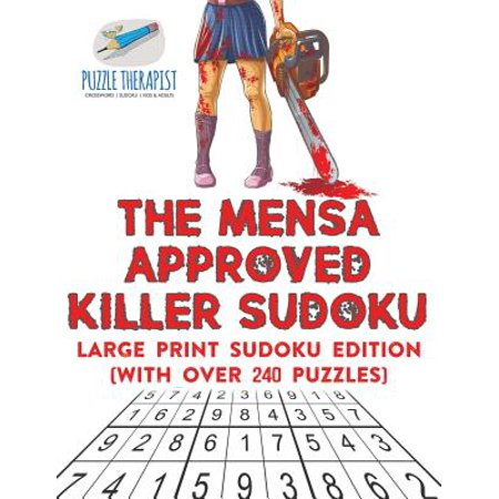 The Mensa Approved Killer Sudoku Large Print Sudoku Edition (with Over 240  Puzzles)