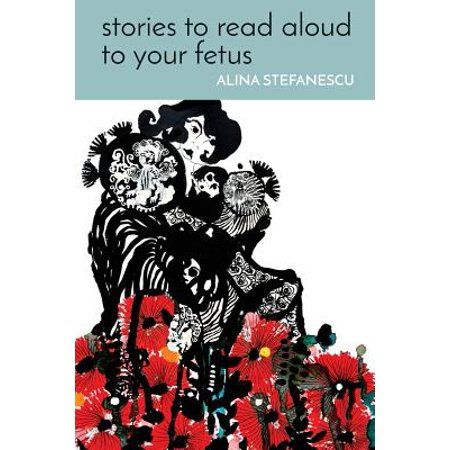 Stories to Read Aloud to Your Fetus (Halloween Stories To Read Aloud)